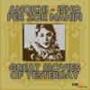 Anokhi / Ishq Per Zor Nahin (Great Movies of Yesterday)