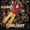 Radio From Tubelight Single