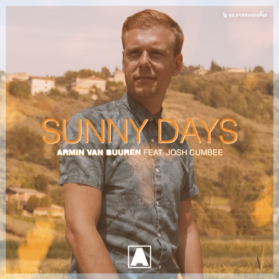 Sunny Days (feat. Josh Cumbee) - Armin van Buuren song