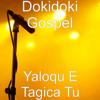 Dokidoki Gospel - Vaqaqara Voli artwork