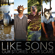 Our Stories - Our Scars - Like Sons