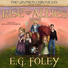 Rise of Allies: The Gryphon Chronicles, Book 4 (Unabridged)