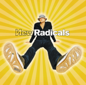 New Radicals - You Get What You Giv...