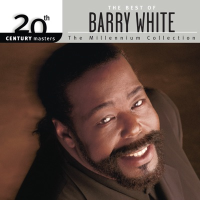 20th Century Masters - The Millennium Collection: The Best of Barry White - Barry White