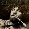 The Greatest Hits - Keith Green