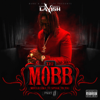 The Mobb Would Like to Speak to You, Pt. 2 - CASH MONEY LAVISH