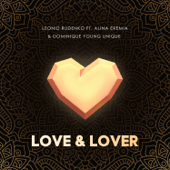 Love & Lover (feat. Alina Eremia & Dominique Young Unique)