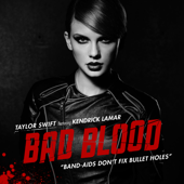 Bad Blood Feat. Kendrick Lamar Taylor Swift - Taylor Swift