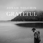 Jonah Tolchin - The Grateful Song (Thanksgiving)