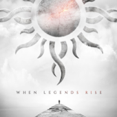 When Legends Rise - Godsmack