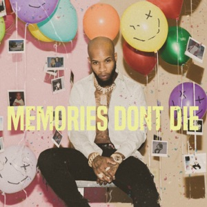 MEMORIES DON'T DIE Mp3 Download