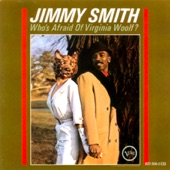 Jimmy Smith - Who's Afraid of Virginia Woolf?, Pt. 2