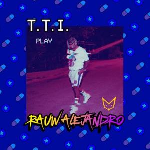 Rauw Alejandro - T.T.I.