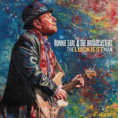 The Luckiest Man - Ronnie Earl & The Broadcasters album