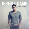 Jeremy Camp - I Will Follow (Deluxe Edition) artwork