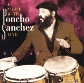 Poncho Sanchez - Tito Medley: El Cayuco / Oye Como Va / Clavelitos