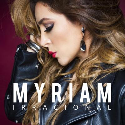 Irracional - Single - Myriam