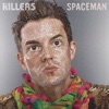 Spaceman - EP, The Killers