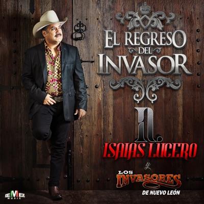 El Regreso del Invasor - Los Invasores de Nuevo León