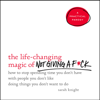 Sarah Knight - The Life-Changing Magic of Not Giving a F*ck  artwork