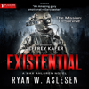 Ryan W. Aslesen - Existential: Crucible, Book 1 (Unabridged)  artwork
