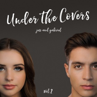 Under the Covers, Vol. 2 – EP – Jess and Gabriel