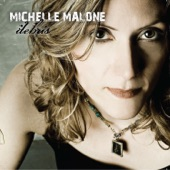 Michelle Malone - Feather In a Hurricane