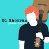 Ed Sheeran Piano Covers - EP