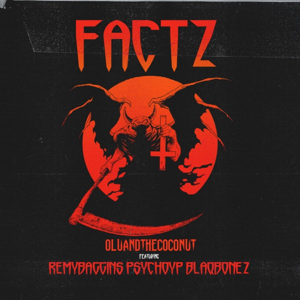 FACTZ (feat. Remy Baggins, PsychoYP & Blaqbonez) - Single
