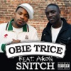 Snitch Single feat Akon Single