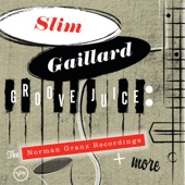 Slim Gaillard - Laughing In Rhythm