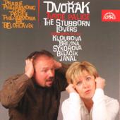 Dvořák: The Stubborn Lovers