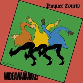 Afbeeldingsresultaat voor Parquet Courts-Wide Awake!