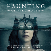 The Haunting of Hill House (Main Titles) - The Newton Brothers