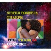 Sister Rosetta Tharpe - Precious Lord