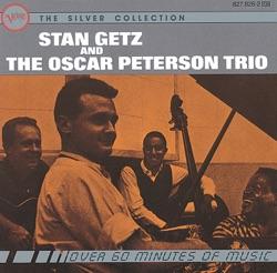 View album Stan Getz And The Oscar Peterson Trio