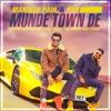 Munde Town De Single