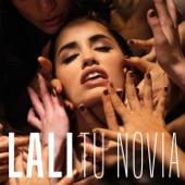 Tu Novia - Lali