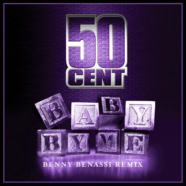 Baby By Me (Benny Benassi Remix) - Single