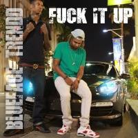 F**k It Up - Single Mp3 Download