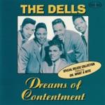 The Dells - Dreams of Contentment