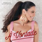 À Vontade (feat. Wesley Safadão) - Ivete Sangalo - Ivete Sangalo
