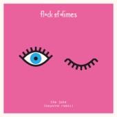 Flock Of Dimes - The Joke (Bayonne Remix)