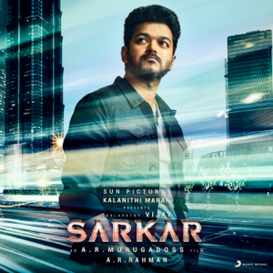 A. R. Rahman - Sarkar (Tamil) [Original Motion Picture Soundtrack]