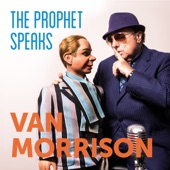 Van Morrison - The Prophet Speaks