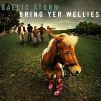 Bring Yer Wellies by Gaelic Storm on Apple Music