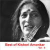 Best of Kishori Amonkar Vol 4