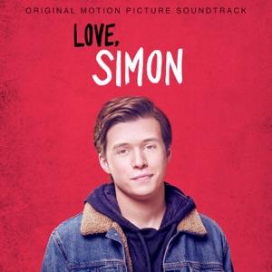 Love, Simon (Original Motion Picture Soundtrack)