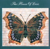 The House of Love - Beatles And Stones