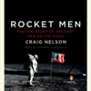 Craig Nelson - Rocket Men: The Epic Story of the First Men on the Moon (Unabridged)  artwork